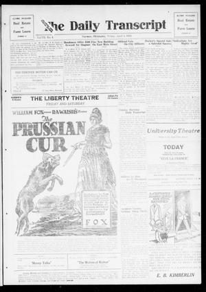 Primary view of object titled 'The Daily Transcript  (Norman, Okla.), Vol. 7, No. 4, Ed. 1 Friday, April 4, 1919'.