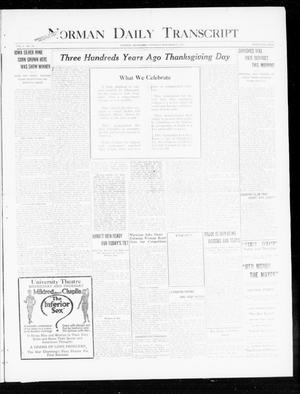 Primary view of object titled 'Norman Daily Transcript  (Norman, Okla.), Vol. 8, No. 185, Ed. 1 Thursday, November 25, 1920'.