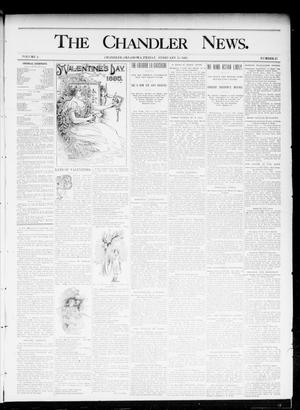 Primary view of object titled 'The Chandler News. (Chandler, Okla.), Vol. 4, No. 21, Ed. 1 Friday, February 15, 1895'.
