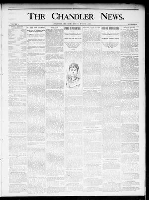 Primary view of object titled 'The Chandler News. (Chandler, Okla.), Vol. 4, No. 24, Ed. 1 Friday, March 8, 1895'.