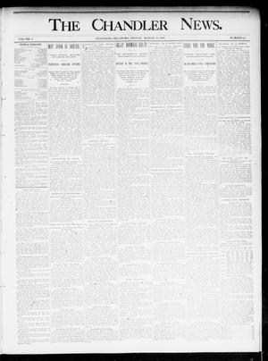 Primary view of object titled 'The Chandler News. (Chandler, Okla.), Vol. 4, No. 25, Ed. 1 Friday, March 15, 1895'.