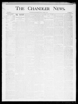 Primary view of object titled 'The Chandler News. (Chandler, Okla.), Vol. 4, No. 28, Ed. 1 Friday, April 5, 1895'.