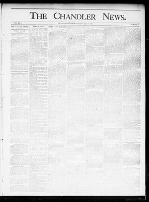 Primary view of object titled 'The Chandler News. (Chandler, Okla.), Vol. 5, No. 4, Ed. 1 Friday, October 18, 1895'.