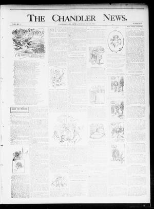 Primary view of object titled 'The Chandler News. (Chandler, Okla.), Vol. 5, No. 13, Ed. 1 Friday, December 20, 1895'.