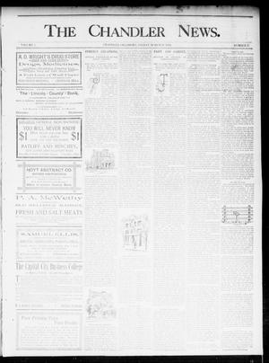 Primary view of object titled 'The Chandler News. (Chandler, Okla.), Vol. 5, No. 25, Ed. 1 Friday, March 13, 1896'.