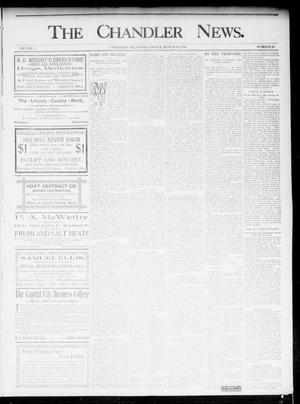 Primary view of object titled 'The Chandler News. (Chandler, Okla.), Vol. 5, No. 26, Ed. 1 Friday, March 20, 1896'.