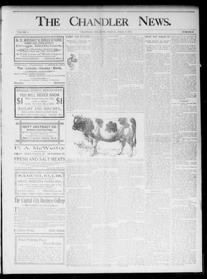 Primary view of object titled 'The Chandler News. (Chandler, Okla.), Vol. 5, No. 30, Ed. 1 Friday, April 17, 1896'.