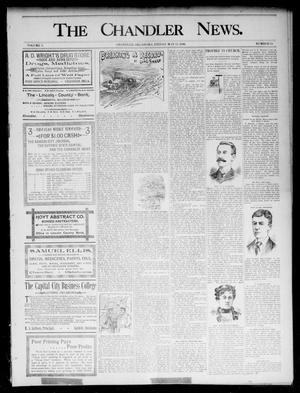 Primary view of object titled 'The Chandler News. (Chandler, Okla.), Vol. 5, No. 34, Ed. 1 Friday, May 15, 1896'.