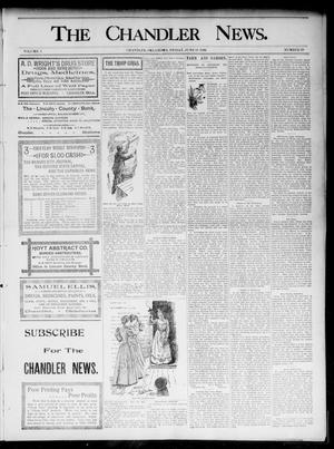 Primary view of object titled 'The Chandler News. (Chandler, Okla.), Vol. 5, No. 39, Ed. 1 Friday, June 19, 1896'.