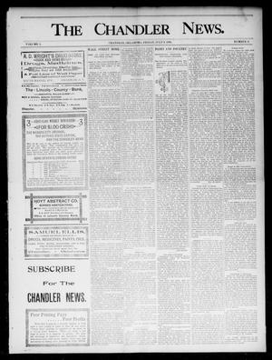 Primary view of object titled 'The Chandler News. (Chandler, Okla.), Vol. 5, No. 41, Ed. 1 Friday, July 3, 1896'.