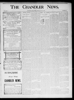 Primary view of object titled 'The Chandler News. (Chandler, Okla.), Vol. 5, No. 45, Ed. 1 Friday, July 31, 1896'.