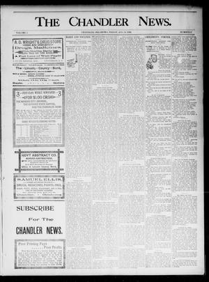 Primary view of object titled 'The Chandler News. (Chandler, Okla.), Vol. 5, No. 47, Ed. 1 Friday, August 14, 1896'.