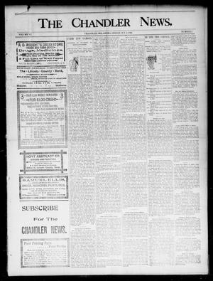 Primary view of object titled 'The Chandler News. (Chandler, Okla.), Vol. 6, No. 2, Ed. 1 Friday, October 2, 1896'.