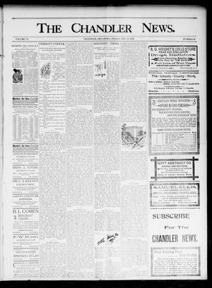 Primary view of object titled 'The Chandler News. (Chandler, Okla.), Vol. 6, No. 10, Ed. 1 Friday, November 27, 1896'.