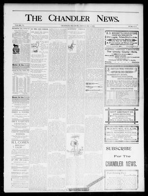 Primary view of object titled 'The Chandler News. (Chandler, Okla.), Vol. 6, No. 11, Ed. 1 Friday, December 4, 1896'.