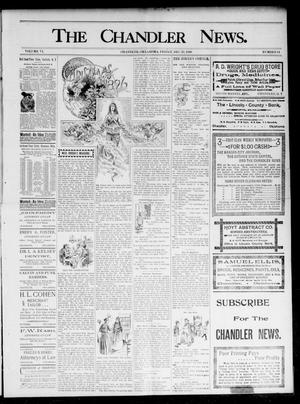 Primary view of object titled 'The Chandler News. (Chandler, Okla.), Vol. 6, No. 14, Ed. 1 Friday, December 25, 1896'.