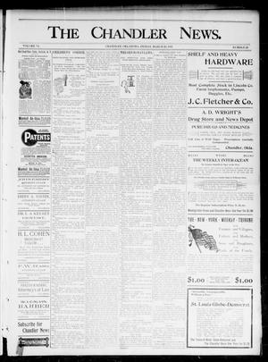 Primary view of object titled 'The Chandler News. (Chandler, Okla.), Vol. 6, No. 26, Ed. 1 Friday, March 19, 1897'.