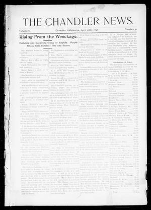 Primary view of object titled 'The Chandler News. (Chandler, Okla.), Vol. 6, No. 31, Ed. 1 Friday, April 16, 1897'.