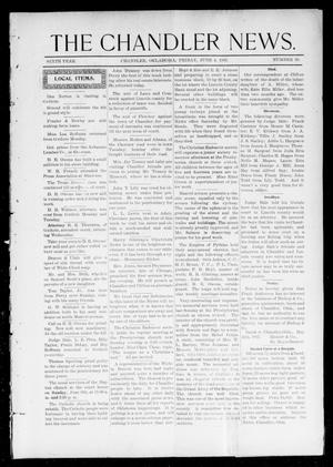 Primary view of object titled 'The Chandler News. (Chandler, Okla.), Vol. 6, No. 38, Ed. 1 Friday, June 4, 1897'.
