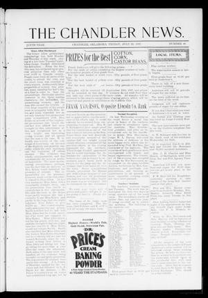 Primary view of object titled 'The Chandler News. (Chandler, Okla.), Vol. 6, No. 46, Ed. 1 Friday, July 30, 1897'.