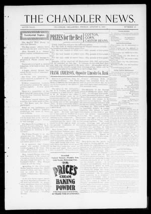 Primary view of object titled 'The Chandler News. (Chandler, Okla.), Vol. 6, No. 47, Ed. 1 Friday, August 6, 1897'.