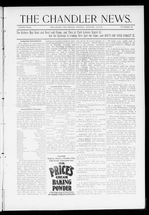 Primary view of object titled 'The Chandler News. (Chandler, Okla.), Vol. 6, No. 49, Ed. 1 Friday, August 20, 1897'.