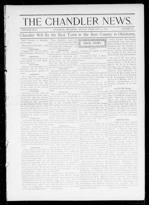Primary view of object titled 'The Chandler News. (Chandler, Okla.), Vol. 7, No. 22, Ed. 1 Friday, February 18, 1898'.