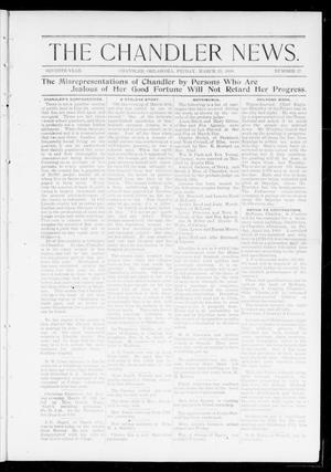 Primary view of object titled 'The Chandler News. (Chandler, Okla.), Vol. 7, No. 27, Ed. 1 Friday, March 25, 1898'.