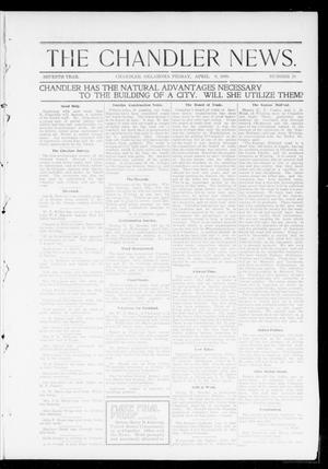 Primary view of object titled 'The Chandler News. (Chandler, Okla.), Vol. 7, No. 29, Ed. 1 Friday, April 8, 1898'.