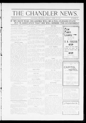 Primary view of object titled 'The Chandler News. (Chandler, Okla.), Vol. 7, No. 30, Ed. 1 Friday, April 15, 1898'.