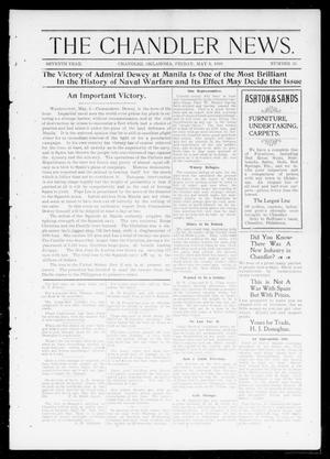 Primary view of object titled 'The Chandler News. (Chandler, Okla.), Vol. 7, No. 33, Ed. 1 Friday, May 6, 1898'.