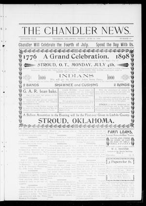 Primary view of object titled 'The Chandler News. (Chandler, Okla.), Vol. 7, No. 38, Ed. 1 Friday, June 10, 1898'.