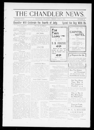 Primary view of object titled 'The Chandler News. (Chandler, Okla.), Vol. 7, No. 41, Ed. 1 Friday, July 1, 1898'.
