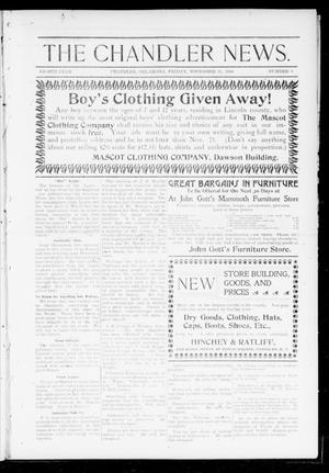 Primary view of object titled 'The Chandler News. (Chandler, Okla.), Vol. 8, No. 8, Ed. 1 Friday, November 11, 1898'.