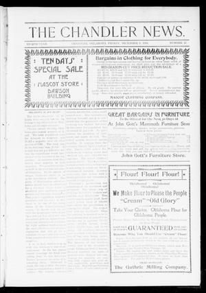 Primary view of object titled 'The Chandler News. (Chandler, Okla.), Vol. 8, No. 12, Ed. 1 Friday, December 9, 1898'.