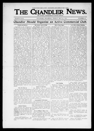 Primary view of object titled 'The Chandler News. (Chandler, Okla.), Vol. 8, No. 36, Ed. 1 Friday, May 26, 1899'.