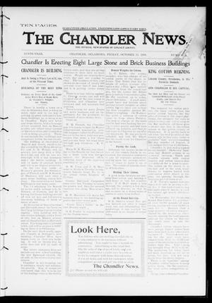 Primary view of object titled 'The Chandler News. (Chandler, Okla.), Vol. 9, No. 4, Ed. 1 Friday, October 13, 1899'.