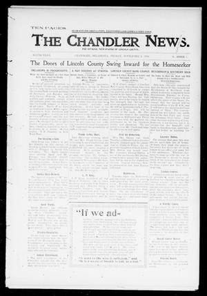 Primary view of object titled 'The Chandler News. (Chandler, Okla.), Vol. 9, No. 7, Ed. 1 Friday, November 3, 1899'.