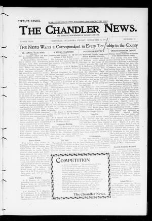 Primary view of object titled 'The Chandler News. (Chandler, Okla.), Vol. 9, No. 10, Ed. 1 Friday, November 24, 1899'.