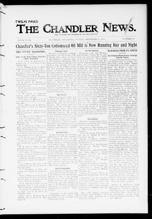 Primary view of object titled 'The Chandler News. (Chandler, Okla.), Vol. 9, No. 12, Ed. 1 Friday, December 8, 1899'.