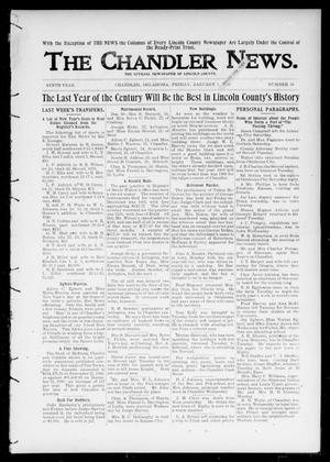 Primary view of object titled 'The Chandler News. (Chandler, Okla.), Vol. 9, No. 16, Ed. 1 Friday, January 5, 1900'.