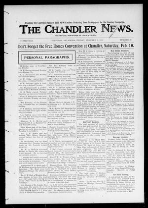 Primary view of object titled 'The Chandler News. (Chandler, Okla.), Vol. 9, No. 20, Ed. 1 Friday, February 2, 1900'.