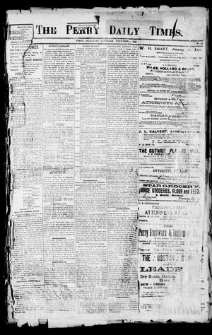 Primary view of object titled 'The Perry Daily Times. (Perry, Okla.), Vol. 1, No. 41, Ed. 1 Saturday, November 4, 1893'.