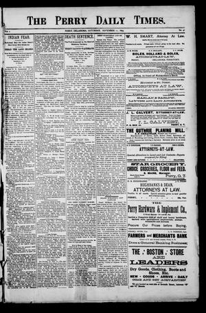 Primary view of object titled 'The Perry Daily Times. (Perry, Okla.), Vol. 1, No. 47, Ed. 1 Saturday, November 11, 1893'.