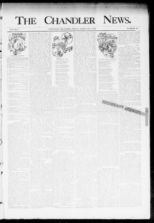Primary view of object titled 'The Chandler News. (Chandler, Okla.), Vol. 3, No. 20, Ed. 1 Friday, February 9, 1894'.