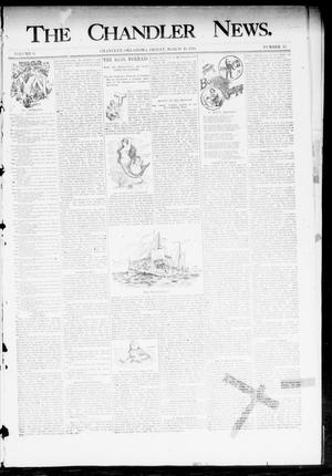 Primary view of object titled 'The Chandler News. (Chandler, Okla.), Vol. 3, No. 25, Ed. 1 Friday, March 16, 1894'.