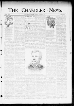 Primary view of object titled 'The Chandler News. (Chandler, Okla.), Vol. 3, No. 26, Ed. 1 Friday, March 23, 1894'.