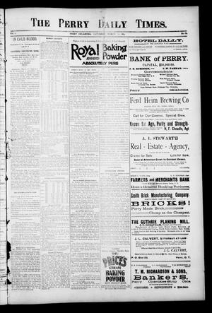 Primary view of object titled 'The Perry Daily Times. (Perry, Okla.), Vol. 1, No. 164, Ed. 1 Saturday, March 31, 1894'.