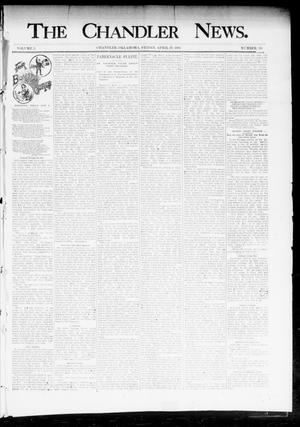 Primary view of object titled 'The Chandler News. (Chandler, Okla.), Vol. 3, No. 30, Ed. 1 Friday, April 20, 1894'.