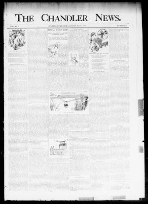 Primary view of object titled 'The Chandler News. (Chandler, Okla.), Vol. 3, No. 32, Ed. 1 Friday, May 4, 1894'.
